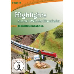 DVD HIGHLIGHTS EISENBAHN 8