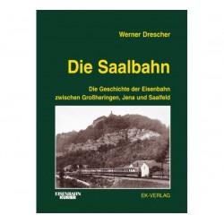 EK-Verlag 586 Die Saalebahn